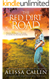 The Red Dirt Road (A Woodlea Novel, #3)