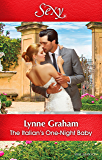 Mills & Boon : The Italian's One-Night Baby (Brides for the Taking Book 2)