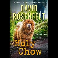 Holy Chow (An Andy Carpenter Novel Book 25)