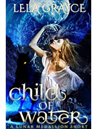 Child of Water: A Lunar Medallion Short