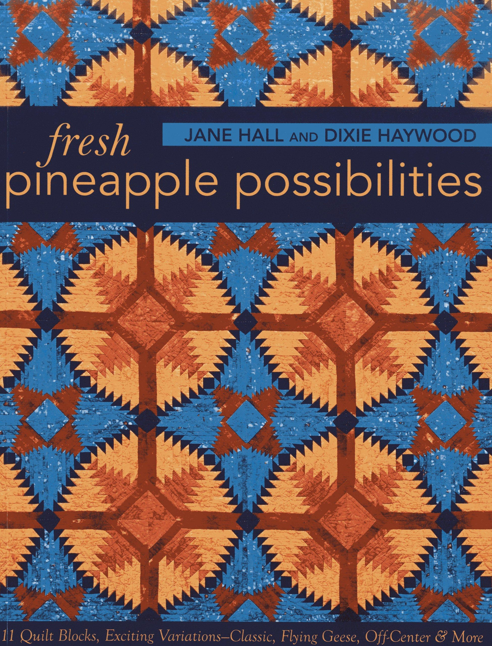Fresh Pineapple Possibilities Variations Classic Off Center