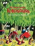 Der kleine Drache Kokosnuss - Schulausflug ins Abenteuer (Die Abenteuer des kleinen Drachen Kokosnuss 19)