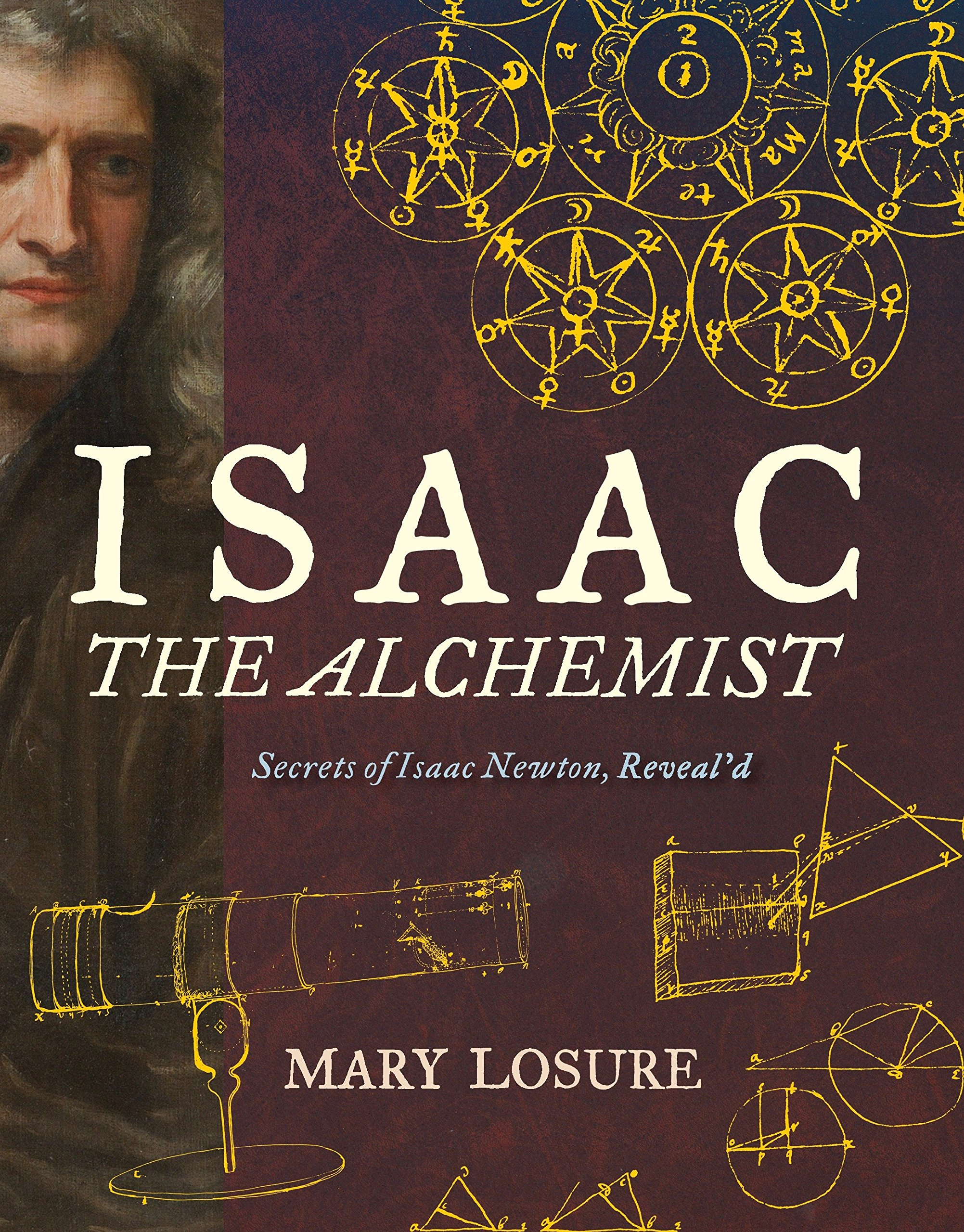 Isaac the Alchemist: Secrets of Isaac Newton, Reveal'd by CANDLEWICK (Image #1)