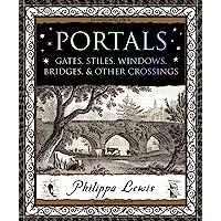 Portals: Gates, Stiles, Windows, Bridges & other Crossings