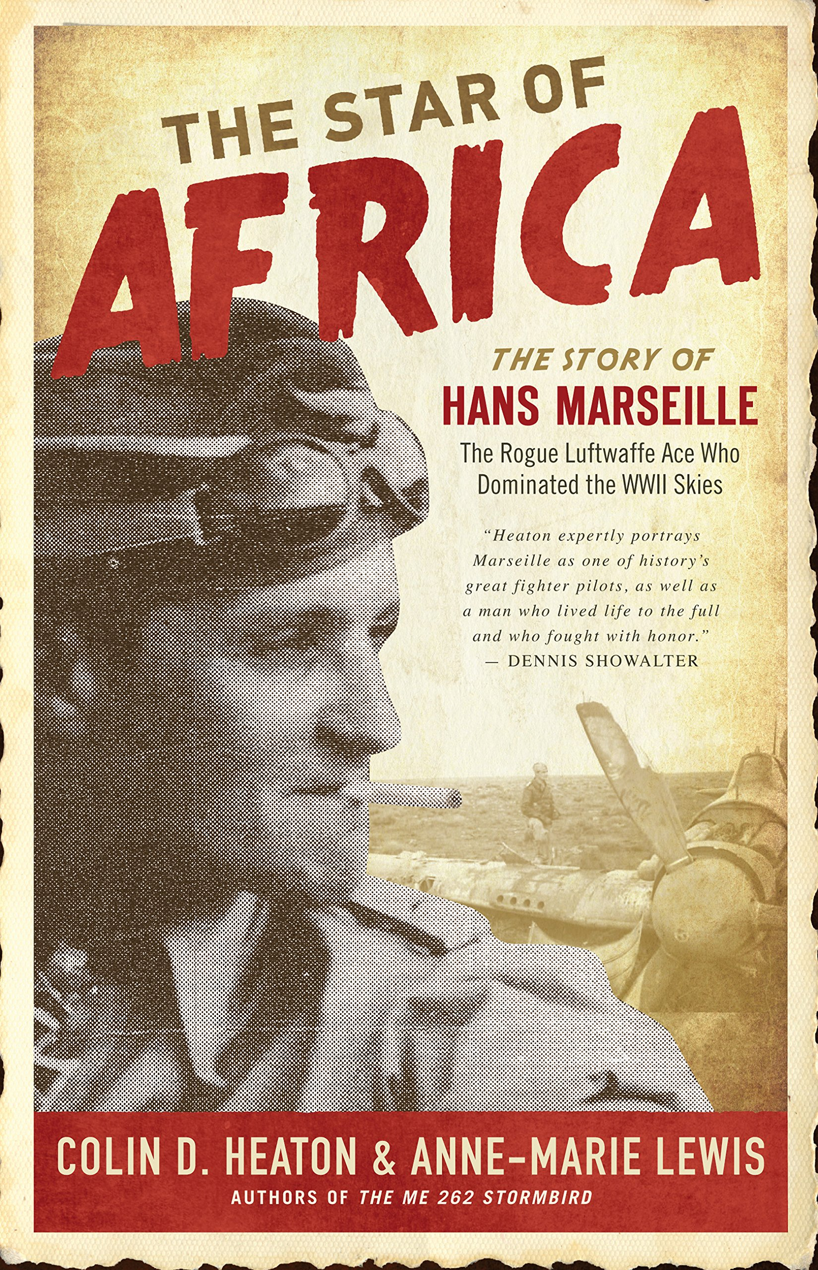 German Fighter Ace Hans-Joachim Marseille: The Life Story of the Star of Africa