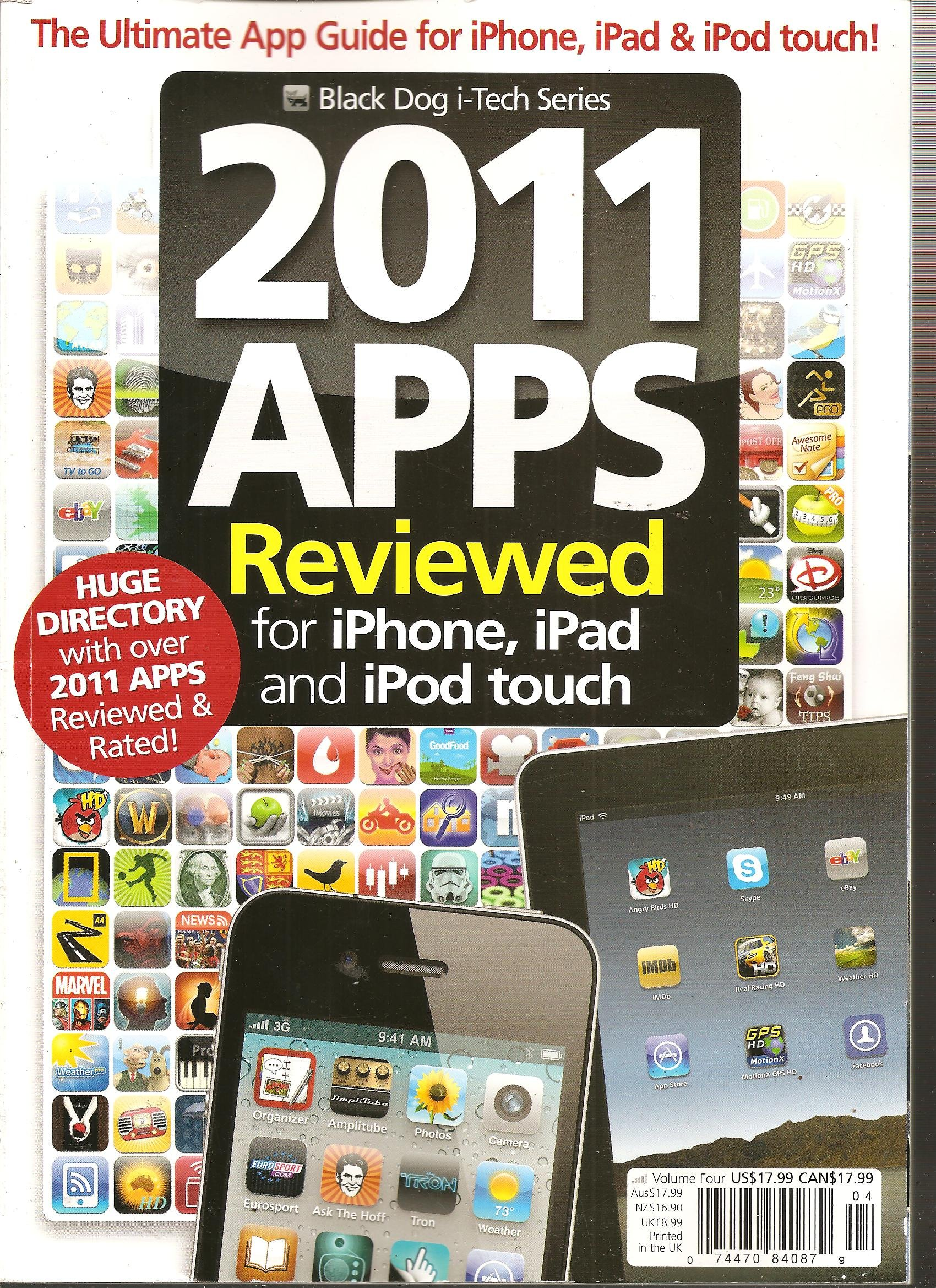 Black Dog i-Tech Series, Vol. 4: 2011 Apps Reviewed Magazine for iPhone iPad and iPod Touch pdf epub
