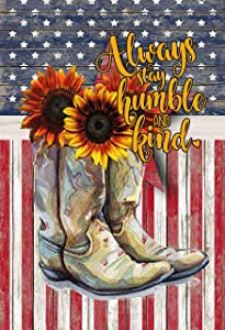 Always Stay Humble and Kind Garden Flag, Always Stay Humble and Kind, Cowgirl Boots, Sunflowers, American Flag, Humble and Kind, PNG File