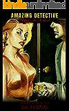 Amazing Detective (Detective Jericho Series Book 4)