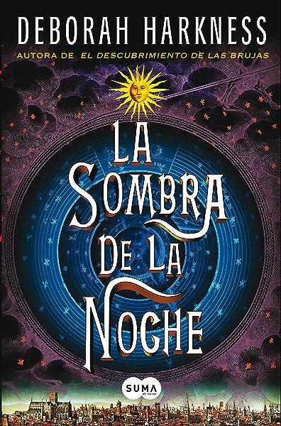 La sombra de la noche (El descubrimiento de las brujas 2) eBook: Harkness, Deborah: Amazon.es: Tienda Kindle