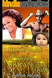 The Billionaire Cowboys Arranged Baby: A Billionaire BWWM Romance