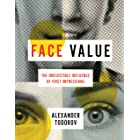 Face Value: The Irresistible Influence of First Impressions (English Edition)