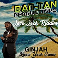 Know Your Game (Love Lock Riddim)