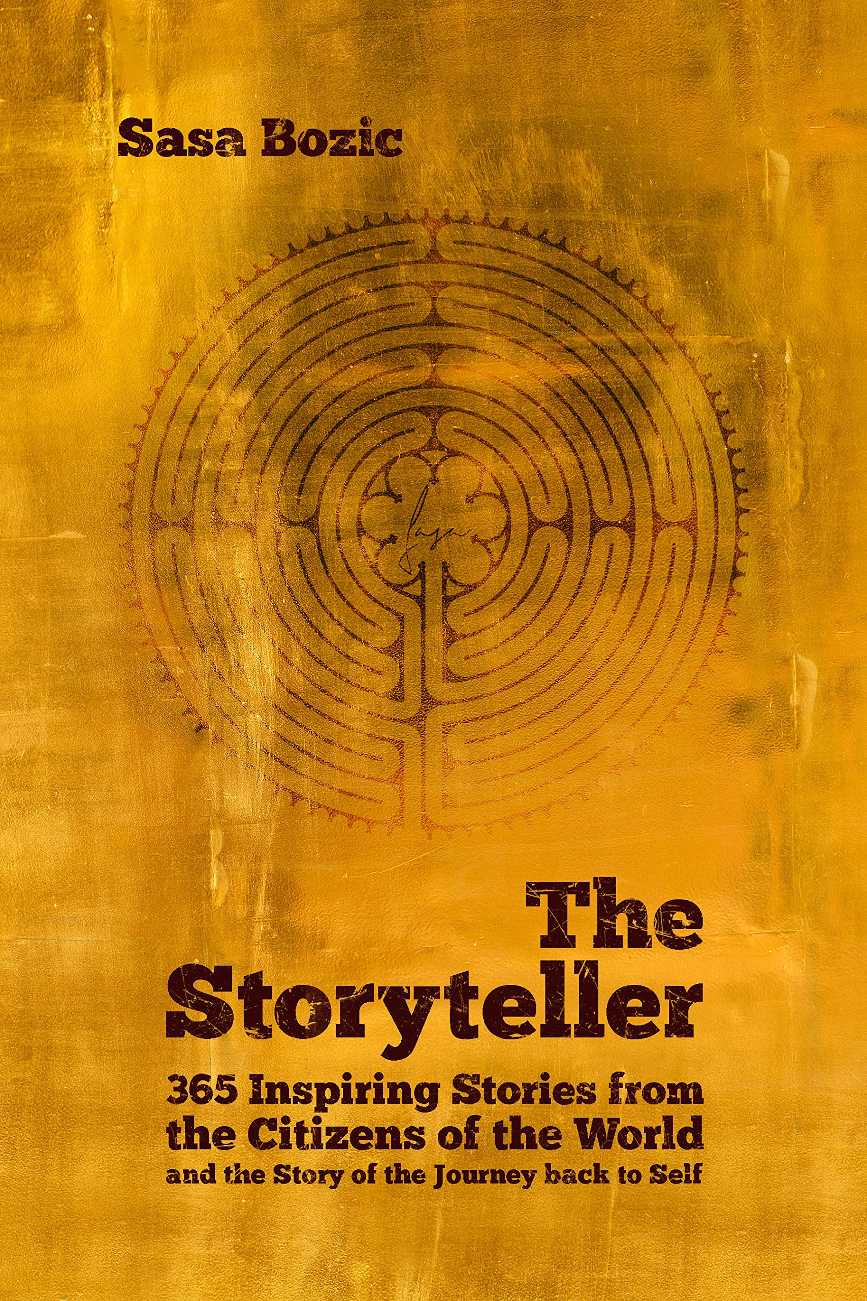 The Storyteller: 365 Inspiring Stories from the Citizens of the World and the Story of the Journey back to Self por Sasa Bozic