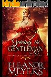 Gaining The Gentleman (Madness in Mayfair) (A Regency Romance Book)