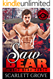 Saw Bear (Bear Shifter Lumberjack Romance) (Timber Bear Ranch Book 2)