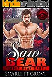 Saw Bear (Bear Shifter Lumberjack Romance) (Timber Bear Ranch Book 2)