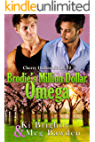 Brodie's Million Dollar Omega (Cherry Hollow Series Book 2)