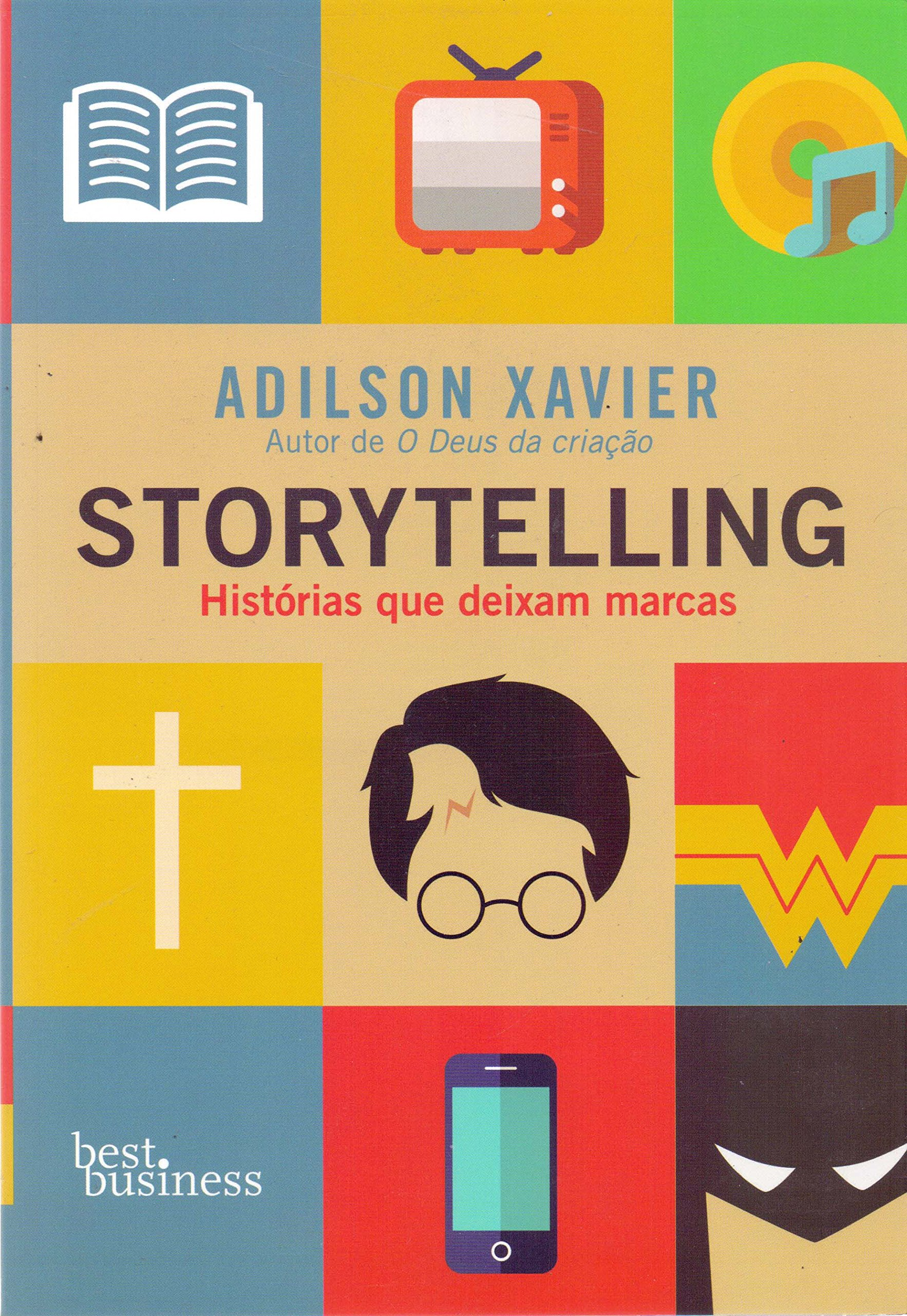 Storytelling: Historias Que Deixam Marcas (Em Portugues do Brasil): Adilson Xavier: 9788576848608: Amazon.com: Books
