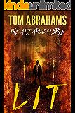 Lit (The Alt Apocalypse Book 2)