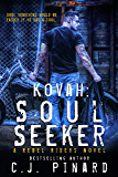 Kovah: Soul Seeker: A Rebel Riders Novel