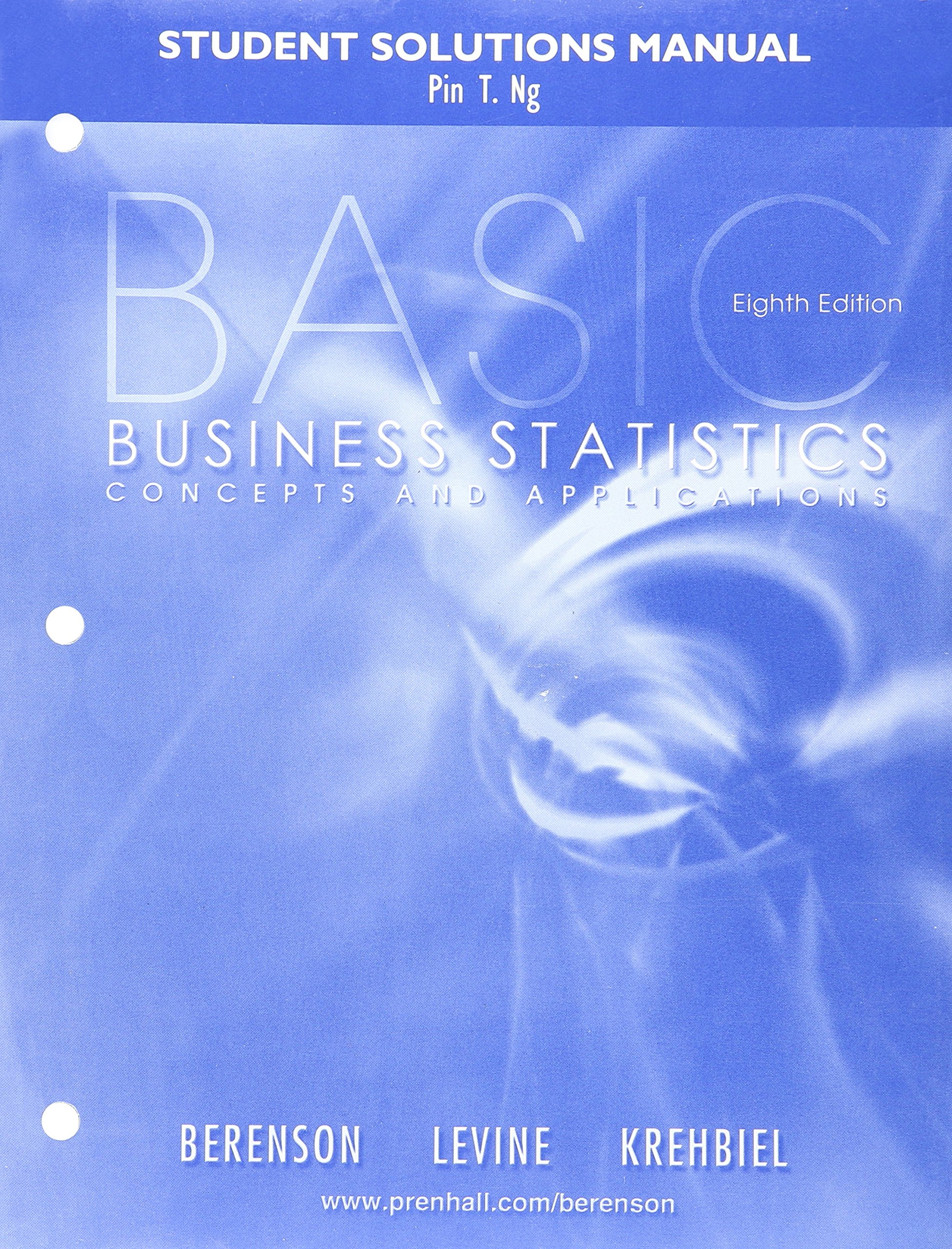 Basic Business Statistics Students Solution Manual: Mark L. Berenson:  9780130936653: Amazon.com: Books