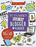 Yo también puedo ser blogger y vlogger (Libro de actividades)