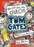Tom Gates 01. Wo ich bin, ist Chaos: Ein Comic-Roman