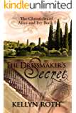 The Dressmaker's Secret (The Chronicles of Alice and Ivy Book 1)
