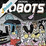 Robots - EP [Explicit]