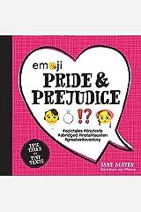 Emoji Pride and Prejudice: Epic Tales in Tiny Texts (Condensed Classics) Hardcover