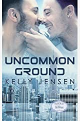 Uncommon Ground (Aliens in New York Book 1) Kindle Edition