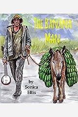 The Banana Man of Waitabit Kindle Edition