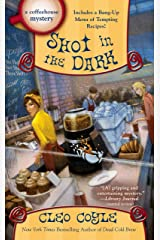 Shot in the Dark (A Coffeehouse Mystery Book 17) Kindle Edition