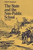 The State and the Non-Public School, 1825-1925