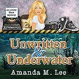 Unwritten & Underwater: An Avery Shaw Mystery, Book 11