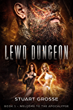 Lewd Dungeon (A Dungeon Core Story): Book 1: Welcome to the Apocalypse (English Edition)