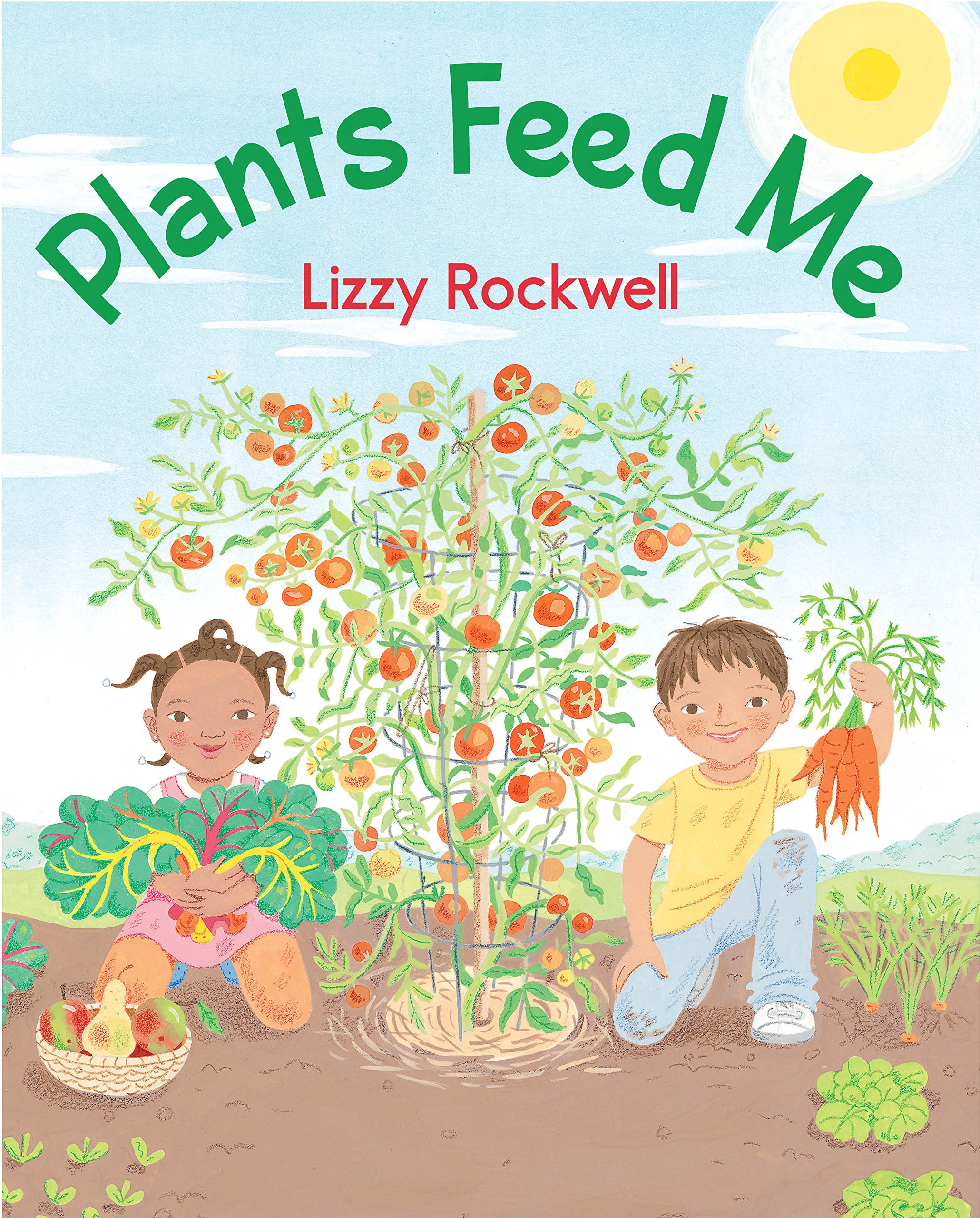 Plants Feed Me: Rockwell, Lizzy: 9780823433070: Amazon.com: Books