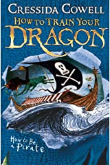 How to Train Your Dragon: How To Be A Pirate: Book 2 Kindle Edition