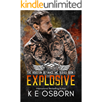 Explosive (The Houston Defiance MC Series Book 1)