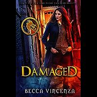 Damaged (The Rebirth Series Book 1) (English Edition)
