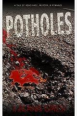 Potholes Kindle Edition