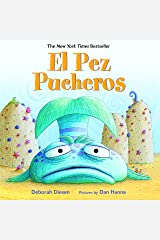 El Pez Pucheros (A Pout-Pout Fish Adventure) (Spanish Edition) Kindle Edition