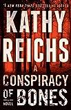 A Conspiracy of Bones: A Novel (Temperance Brennan)
