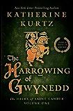 The Harrowing of Gwynedd (The Heirs of Saint Camber Book 1)