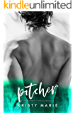 Pitcher: A friends to lovers sports romance novella.