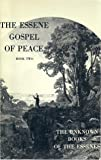 The Essene Gospel of Peace, Book 2: The Unknown Books of the Essenes