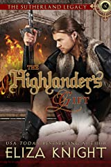 The Highlander's Gift (The Sutherland Legacy Book 1) Kindle Edition