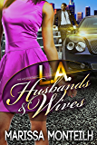 L.A. Husbands and Wives: The Hot Boyz Finale