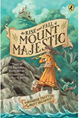 The Rise and Fall of Mount Majestic Paperback