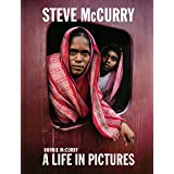 Steve McCurry: A Life in Pictures (40 years of iconic McCurry photography including 100 unseen photos)